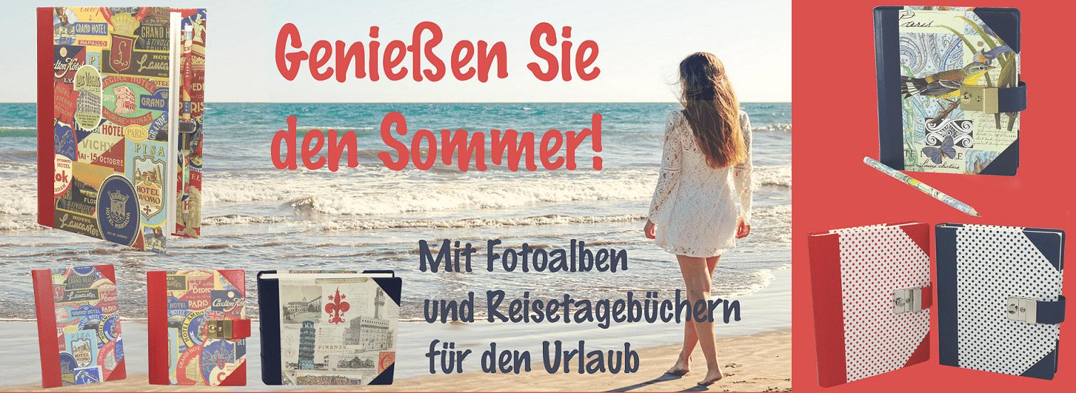 Genießen Sie den Sommer mit unseren Reisetagebüchern und Fotoalben!